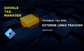 Google Tag Manager Tutorial Teil 1 Externe Links
