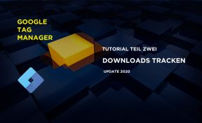 Google Tag Manager Tutorial Teil 2 Download Links