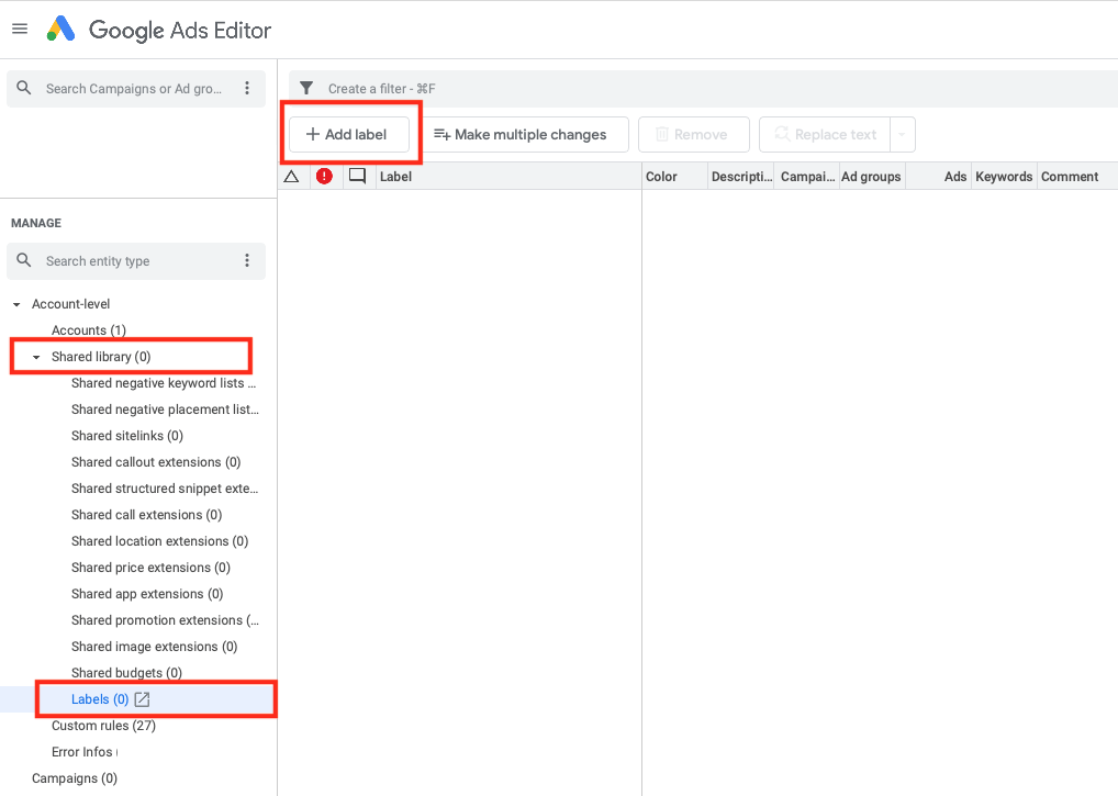 To set labels in Google Ads Editor go to Shared Library, choose Lables, click on Add Label